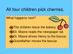 all four children pick cherries