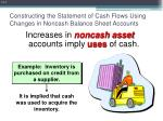 constructing the statement of cash flows using changes in noncash balance sheet accounts7