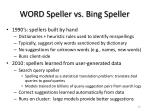 word speller vs bing speller