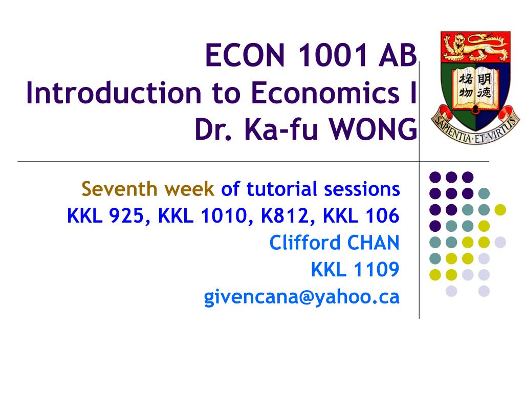 econ 1001 ab introduction to economics i dr ka fu wong l.