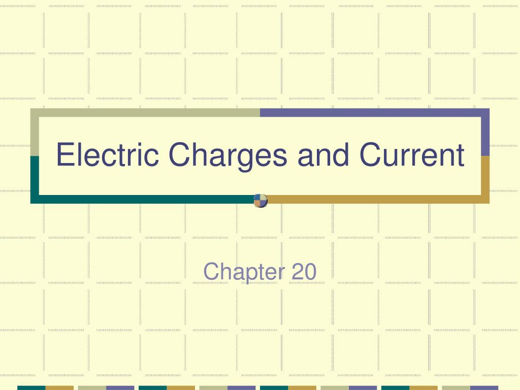electric charges and current l.