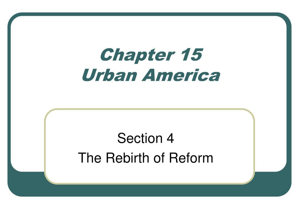 chapter 15 urban america l.