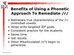 benefits of using a phonetic approach to remediate r