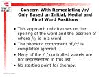 concern with remediating r only based on initial medial and final word positions