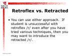 retroflex vs retracted