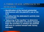 a three stage approach to nuisance