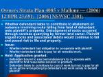 owners strata plan 4085 v mallone 2006 12 bpr 23 691 2006 nswsc 1381
