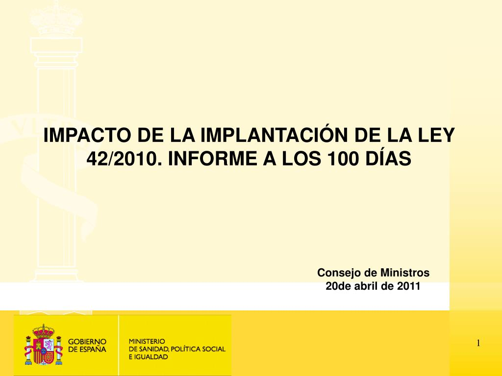 impacto de la implantaci n de la ley 42 2010 informe a los 100 d as l.