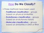 how do we classify