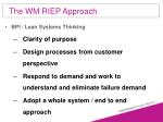 the wm riep approach55