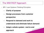 the wm riep approach59