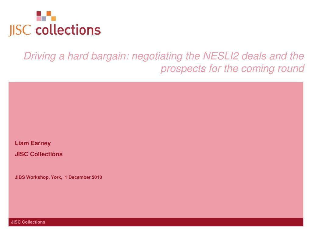 driving a hard bargain negotiating the nesli2 deals and the prospects for the coming round l.