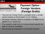 payment option foreign vendors foreign drafts