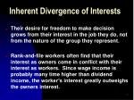 inherent divergence of interests24