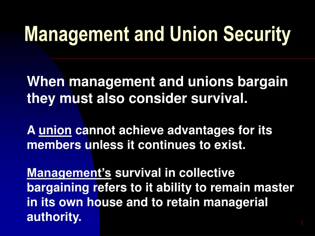 management and union security l.