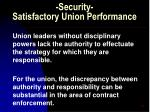security satisfactory union performance