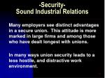 security sound industrial relations53