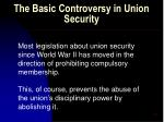 the basic controversy in union security57
