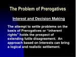 the problem of prerogatives20