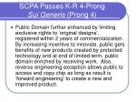scpa passes k r 4 prong sui generis prong 4