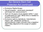 sui generis stem cell protection act continued