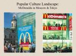 popular culture landscape mcdonalds in moscow tokyo