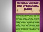 pengolahan bijih dan operasional pabrik