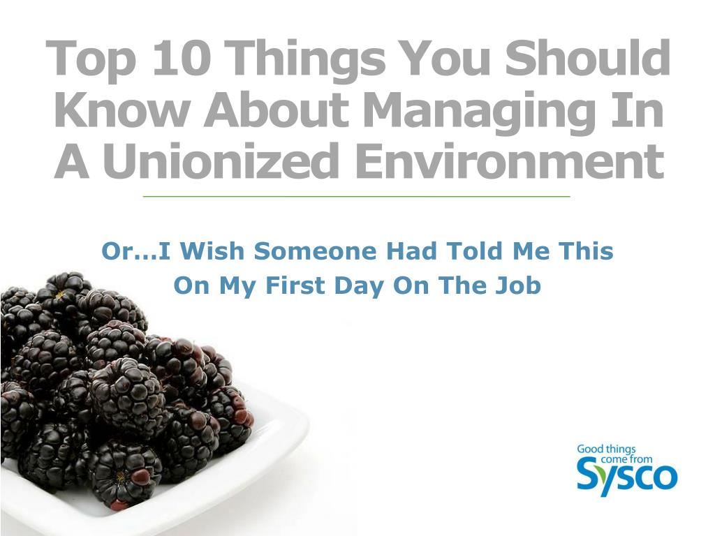top 10 things you should know about managing in a unionized environment l.