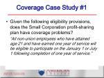 coverage case study 1