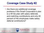 coverage case study 2