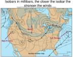 isobars in millibars the closer the isobar the stronger the winds