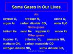 some gases in our lives