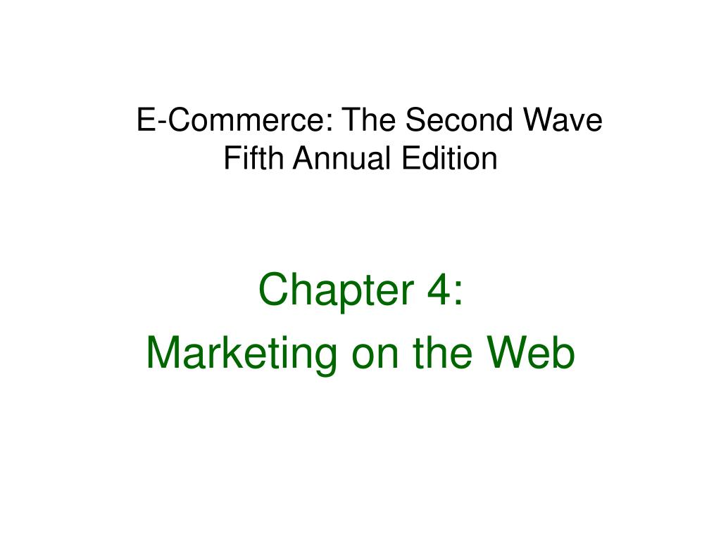 e commerce the second wave fifth annual edition l.