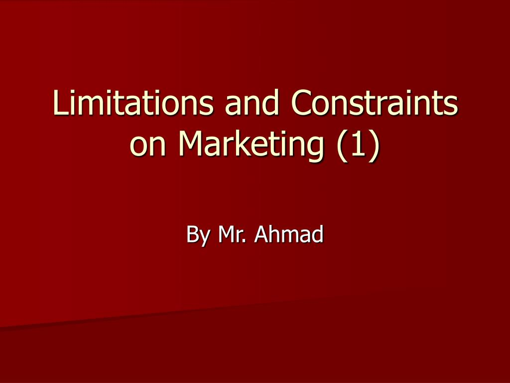 limitations and constraints on marketing 1 l.