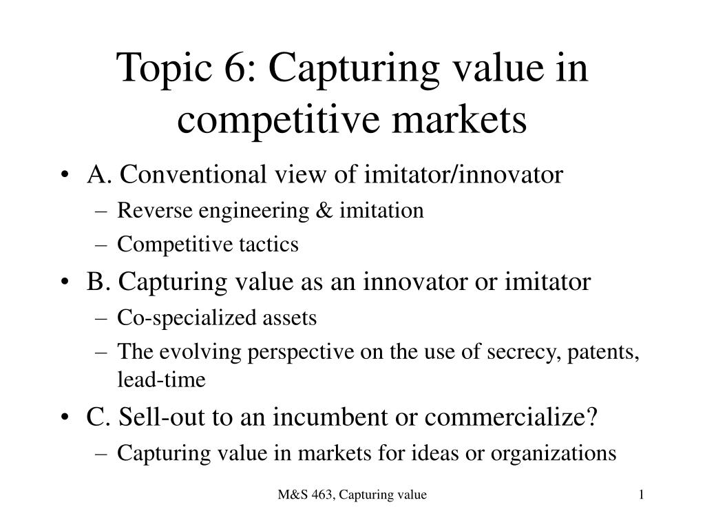 topic 6 capturing value in competitive markets l.