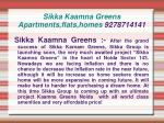 sikka kaamna greens apartments flats homes 9278714141