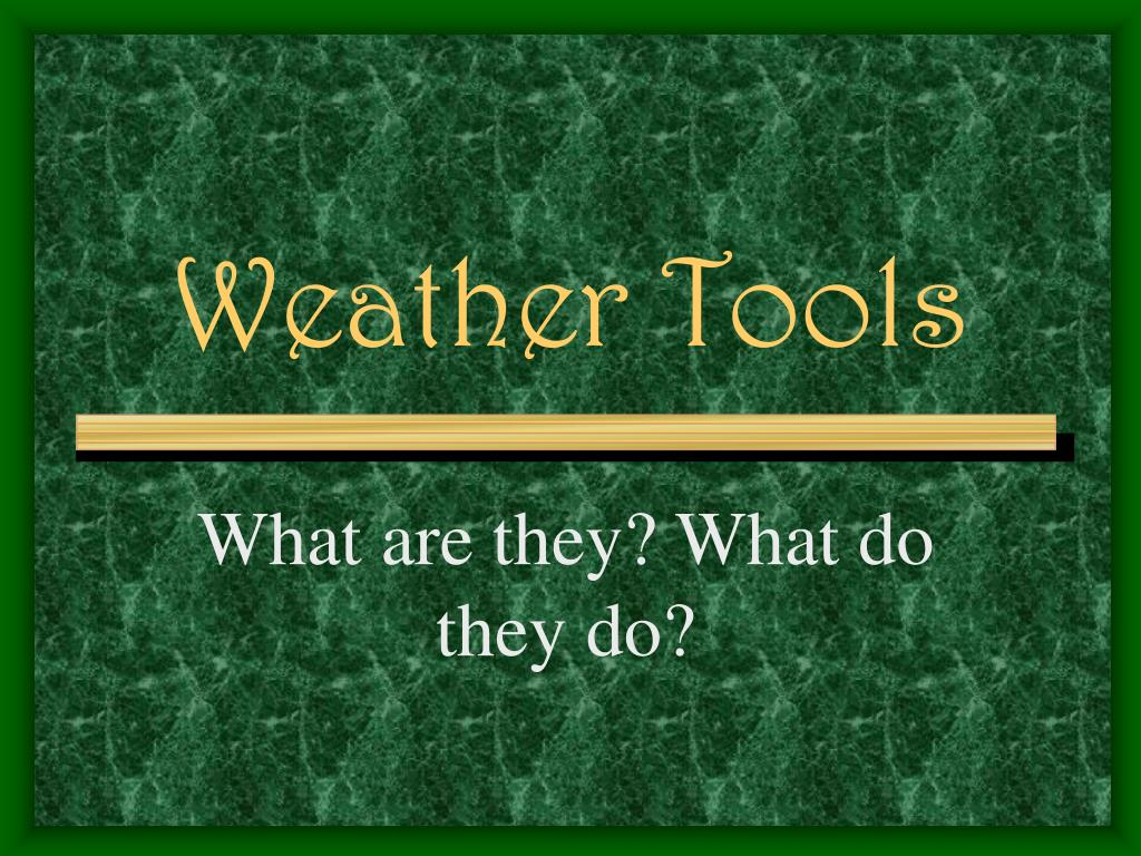 weather tools l.