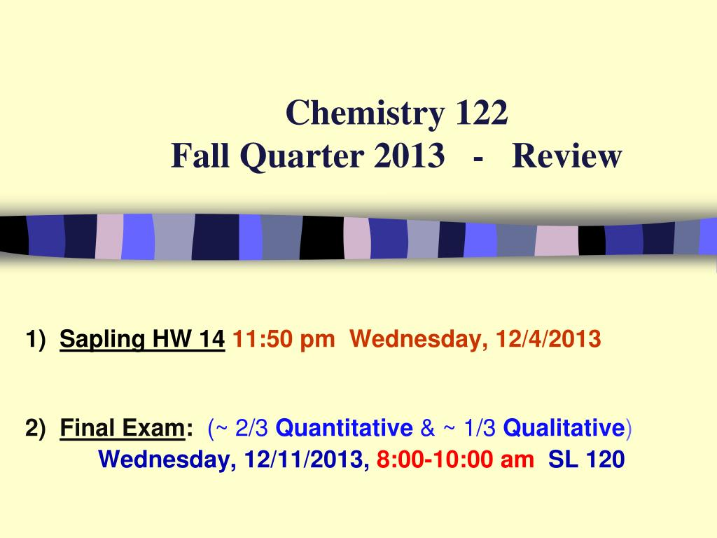 chemistry 122 fall quarter 2013 review l.