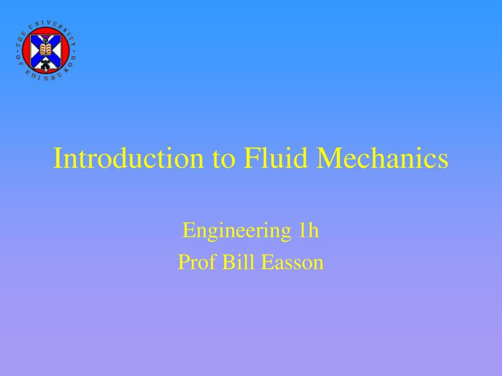 introduction to fluid mechanics l.