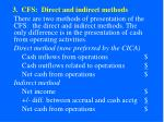 3 cfs direct and indirect methods