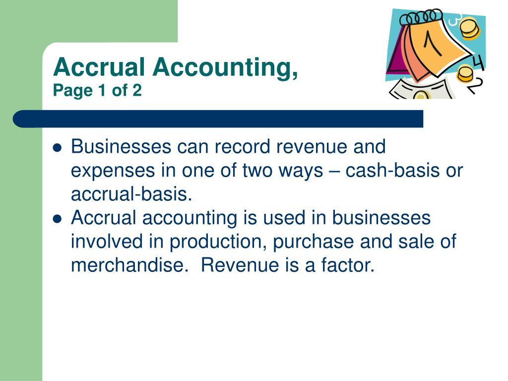 Accrual Accounting,