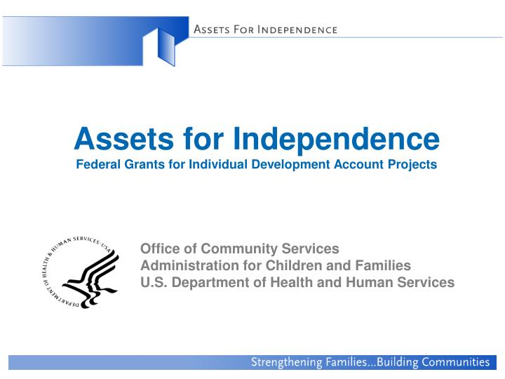 Assets for independence federal grants for individual development account projects