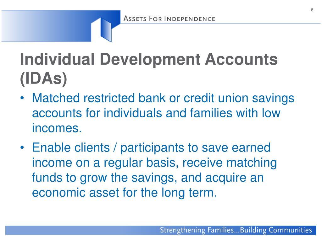 Individual Development Accounts (IDAs)