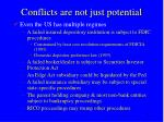 conflicts are not just potential