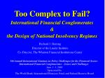 too complex to fail international financial conglomerates the design of national insolvency regimes