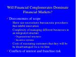 will financial conglomerates dominate financial markets