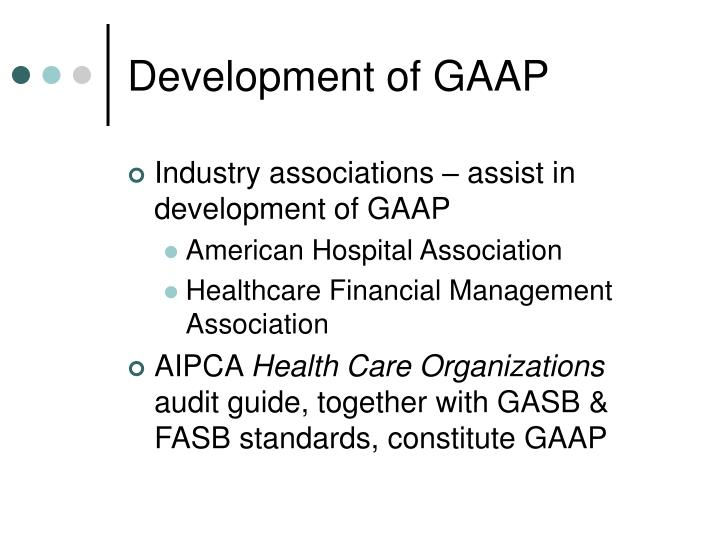 Development of gaap