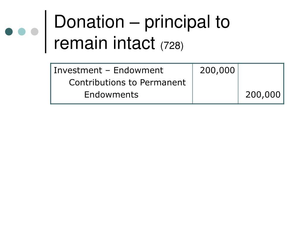 Donation – principal to remain intact