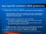 age specific pediatric ndd guidelines31