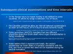 subsequent clinical examinations and time intervals29